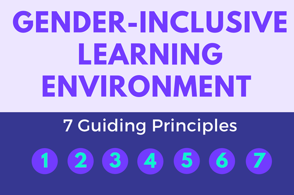 7 guiding principles to creating gender-inclusive learning environments